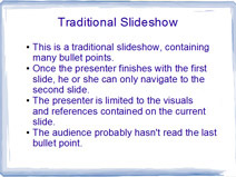 Traditional PowerPoint slideshow with bullets