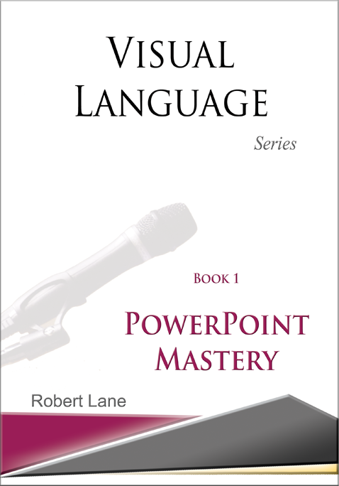 Visual Language Series Book 1: PowerPoint Mastery
