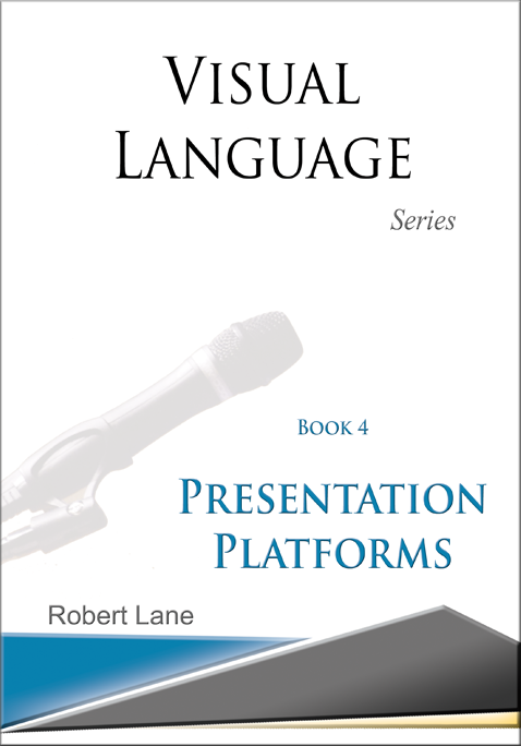 Visual Language Series Book 4: Presentation Platforms